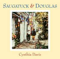 Saugatuck and Douglas: Hand-altered Polaroid Photographs (Hardback)