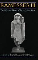 Ramesses III: The Life and Times of Egypt's Last Hero (Hardback)
