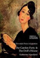 A Dovetale Press Adaptation of The Garden Party & The Doll's House by Katherine Mansfield