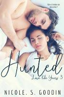 Hunted - Love Like Yours 3 (Paperback)
