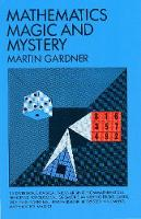Mathematics, Magic and Mystery - Dover Recreational Math (Paperback)
