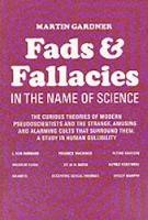 Fads and Fallacies in the Name of Science (Paperback)