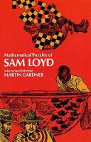 Mathematical Puzzles of Sam Loyd - Dover Recreational Math (Paperback)