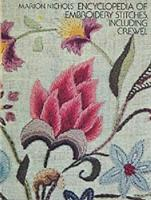 Encyclopaedia of Embroidery Stitches, Including Crewel