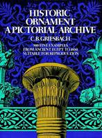 Historic Ornament: A Pictorial Archive - Picture Archives S. (Paperback)
