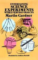 Entertaining Science Experiments with Everyday Objects - Dover Children's Science Books (Paperback)
