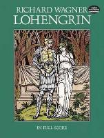 Lohengrin: In Full Score (Book)