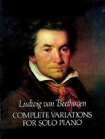 Beethoven: Complete Variations for Solo Piano (Paperback)