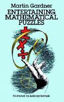 Entertaining Mathematical Puzzles - Dover Recreational Math (Paperback)