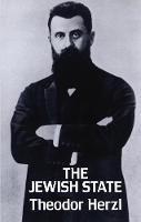 The Jewish State - Jewish, Judaism (Paperback)