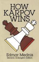 How Karpov Wins - Dover Chess (Paperback)
