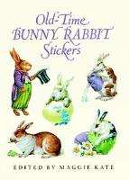 Old-Time Bunny Rabbit Stickers: 23 Full-Color Pressure-Sensitive Designs - Dover Stickers (Paperback)