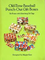 Old-Time Baseball Punch-Out Gift Boxes: Six Boxes with Matching Gift Tags (Paperback)