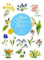 Alpine Flower Stickers: 50 Full-Colour Pressure-Sensitive Designs (Paperback)