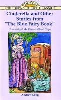 "Cinderella and Other Stories from the ""Blue Fairy Book"" - Dover Children's Thrift Classics (Paperback)"