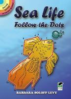 Sea Life Follow-the-Dots - Dover Little Activity Books (Paperback)