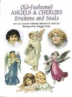 Old-Fashioned Angels and Cherubs Stickers and Seals: 30 Full-Color Pressure-Sensitive Designs - Dover Stickers (Paperback)