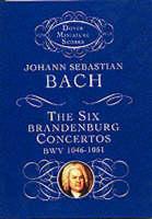 J.S. Bach: The Six Brandenburg Concertos BWV 1046-1051 (Paperback)