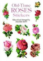 Old-Time Roses Stickers - Dover Stickers (Paperback)