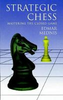 Strategic Chess: Mastering the Closed Game - Dover Chess (Paperback)
