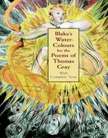 Blake's Water-Colours for the Poems of Thomas Gray: With Complete Texts - Dover Fine Art, History of Art (Paperback)