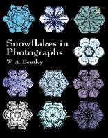 Snowflakes in Photographs - Dover Pictorial Archive (Paperback)