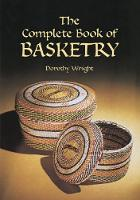 The Complete Book of Basketry (Paperback)