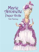 Marie Antoinette Paper Dolls - Dover Royal Paper Dolls (Paperback)
