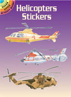 Helicopters Stickers - Dover Little Activity Books Stickers (Paperback)