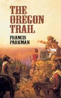 The Oregon Trail (Paperback)