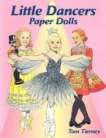 Little Dancers Paper Dolls - Dover Paper Dolls (Miscellaneous print)
