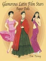 Glamorous Latin Film Stars Paper Dolls - Dover Celebrity Paper Dolls (Paperback)
