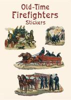 Old-Time Firefighters Stickers - Dover Stickers (Paperback)