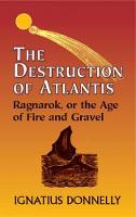 The Destruction of Atlantis: Ragnarok, or the Age of Fire and Gravel (Paperback)