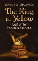 The King in Yellow and Other Horror