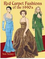 Red Carpet Fashions of the 1990s - Dover Paper Dolls (Paperback)