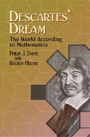 Descartes' Dream: The World According to Mathematics - Dover Books on Mathematics (Paperback)