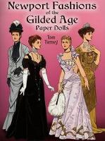 Newport Fashions of the Gilded Age Paper Dolls - Dover Victorian Paper Dolls (Paperback)