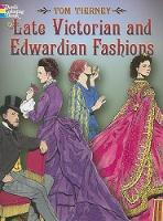 Late Victorian and Edwardian Fashions - Dover Fashion Coloring Book (Paperback)