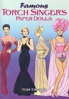 Famous Torch Singers Paper Dolls - Dover Celebrity Paper Dolls (Paperback)