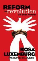 Reform or Revolution and Other Writings (Paperback)