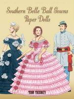 Southern Belle Ball Gowns Paper Dolls - Dover Paper Dolls (Paperback)