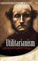 Utilitarianism - Thrift Editions (Paperback)