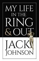 My Life in the Ring and Out (Paperback)