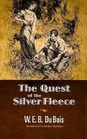 The Quest of the Silver Fleece - Dover Books on Literature & Drama (Paperback)