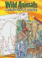 Wild Animals Activity Book - Dover Children's Activity Books (Paperback)