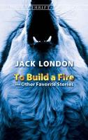 To Build a Fire and Other Favorite Stories - Dover Thrift Editions (Paperback)