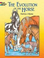 The Evolution of the Horse - Dover Nature Coloring Book (Paperback)