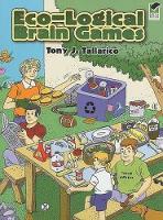 Eco-Logical Brain Games - Dover Children's Activity Books (Paperback)