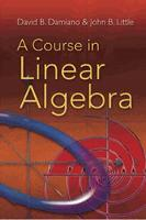 A Course in Linear Algebra - Dover Books on Mathematics (Paperback)